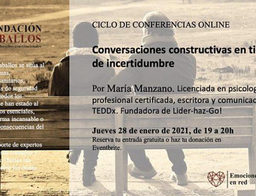 """Ciclo conferencias online: """"Conversaciones constructivas en tiempos de incertidumbre""""."""