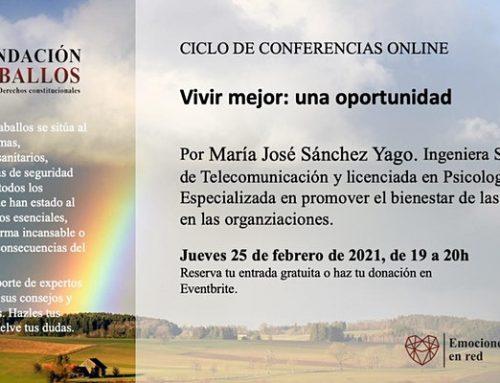 """Ciclo de conferencias online: """"Vivir mejor: una oportunidad""""."""