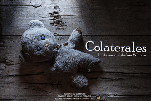 """documental """"Colaterales"""""""